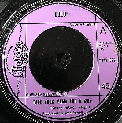 "LULU - TAKE YOUR MAMA FOR A RIDE (parts 1 & 2)  (1975)  7"" vinyl single"
