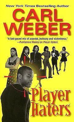 Player Haters by Carl Weber (2005, Paperback) FF1048