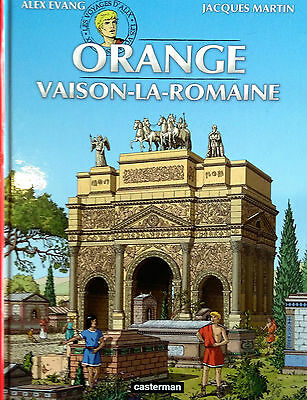 "Voyages D'alix  ""orange-Vaison La Romaine"" J. Martin + Alex Evang +  Dedicace"