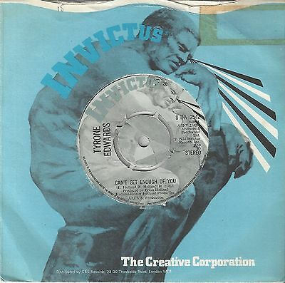 Northern Soul 45 - Tyrone Edwards - Can't Get Enough Of You - Invictus - Listen