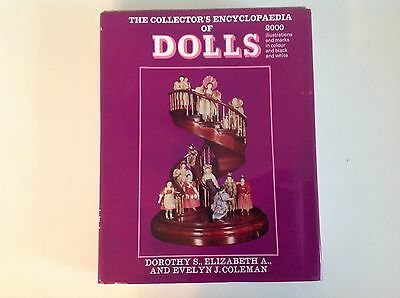 The Collector's Encyclopaedia Of Dolls By D.s, E.a. And E. J Coleman.