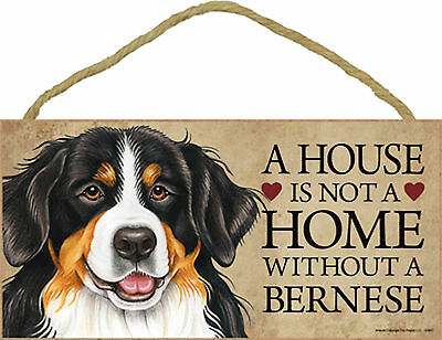Bernese A house is not a home without a Bernese Dog Wood Sign - USA Made - NEW