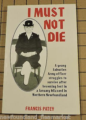 I MUST NOT DIE Salvation Army Officer Lost Newfoundland January Blizzard BK#333