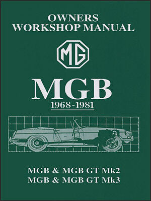 MG MGB & MGB GT Owners Workshop Glovebox Manual 1968-1981 MG68GBWH NEW