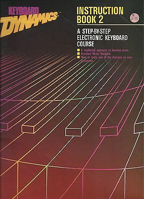KEYBOARD DYNAMICS INSTRUCTION BOOK 2  Step by Step Keyboard Course Method Book