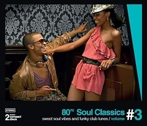 80's Soul Classics Vol. 3 - VARIOUS [2x CD]