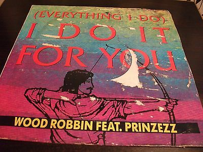 """12"""" Vinyl Record/ Wood Robbin Feat Prinzezz  [Everything I Do]I Do It For You:"""