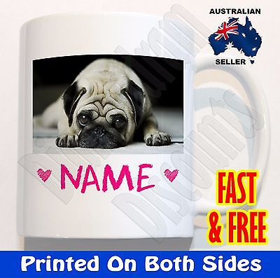 Personalised any name Cute PUG LOVE COFFEE MUG CUP Birthday gift present dog