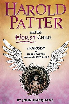 Harold Patter and the Worst Child A Parody Brand New Paperback  9781539301837