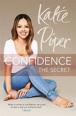 Confidence: The Secret - Book by Katie Piper (Paperback, 2016)