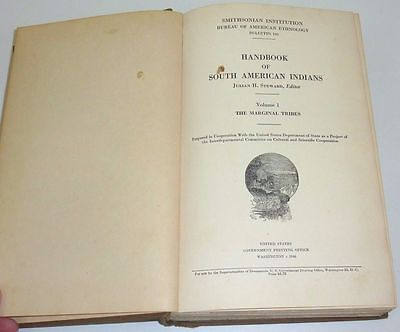 HANDBOOK OF SOUTH AMERICAN INDIANS Volume 1 1946 THE MARGINAL TRIBES