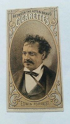 BETWEEN THE ACTS & BRAVO CIGARETTES trade card EDWIN FORREST trade card