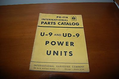 International Parts Catalog U-9 and UD-9 power units tractor PU-11A  Harvester