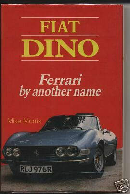 Fiat Dino-Ferrari By Another Name On Cd Rom Only Available Here From Author