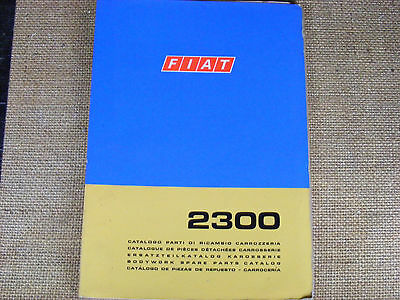 Fiat 2300 3rd. Edition Body Parts Parts Manual from Fiat .Printed in 5 languages