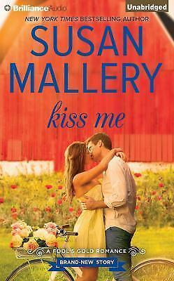 KISS ME unabridged audio book on CD by SUSAN MALLERY
