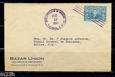 Honduras: Cover sent from Tegucigalpa to Belize on 1941.