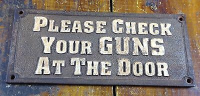 Please Check Your Guns at the Door Bordello Saloon Old West Style Cast Iron Sign