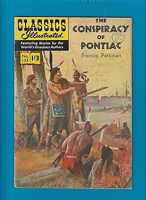 Classics Illustrated Comic Book # 132 The Conspiracy of Pontiac  #360