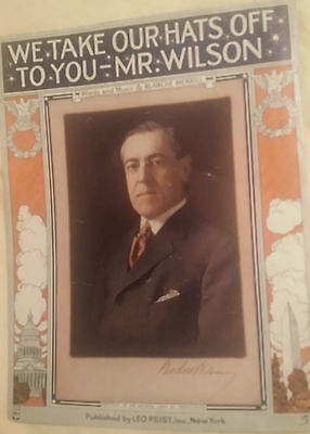 We Take Our Hats Off To You Mr Wilson 1914 MULTI COLOR SHEET MUSIC
