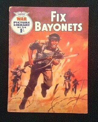 War Picture Library No 34, Fix Bayonets, Printed 1960