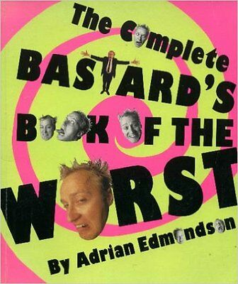 The Complete Bastards Book of the Worst