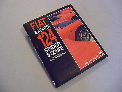 "Book ""Fiat & Abarth 124 Spider & Coup"" (J. Tipler) Very well done- Very complete"
