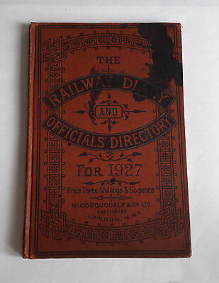 A RARE SURVIVING THE RAILWAY DIARY & OFFICIALS' DIRECTORY 1927 McCORQUODALE & Co