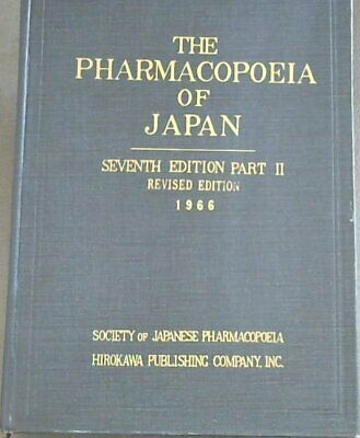The Pharmacopoeia of Japan - Part II (Pharmacopoeia Japonica - Edition Septima..