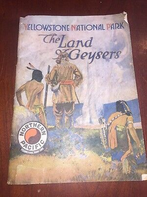 Yellowstone National Park The Land Geysers Northern Pacific Railroad Tour Book
