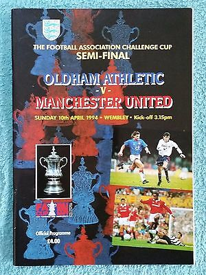 1994 - FA CUP SEMI FINAL PROGRAMME - OLDHAM ATHLETIC v MANCHESTER UNITED