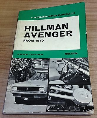 Hillman Avenger From 1970 P.Olyslager Motor Manual No. 113 Sunday Times Series