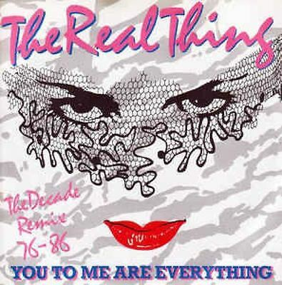 You To Me Are Everything (The Decade Remix 76 - 86) 7 : The Real Thing