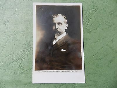 Vintage Rp Postcard - Sir John Sherburn , Conservative Candidate For West Hull