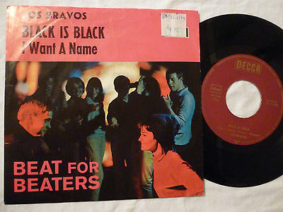 """7"""" Los Bravos - Black Is Black / I Want A Name (Rares Pink Beat For Beaters CV)"""
