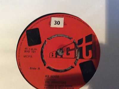 "JOHNSTONS My House 7"" vinyl record.   B/w Wherefore And The Why"