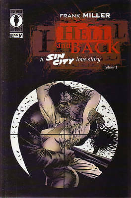 HELL AND BACK A SIN CITY LOVE STORY Vol 1 Frank Miller