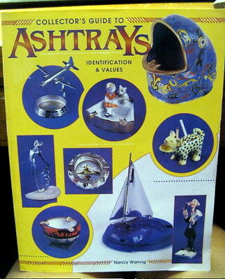 Collectors Guide to Ashtrays Identification & Values Nancy Wanvig