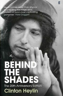 Behind the Shades by Clinton Heylin Paperback Book (English)