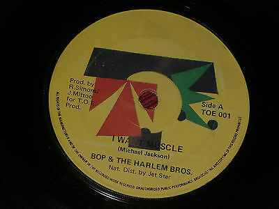 "Bop & The Harlem Bros:  I want muscle   7""   rare   Toe records"