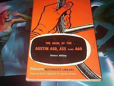 The Book of the Austin A50 A55 & A60 Pitman's Workshop Manual Handbook to 1966