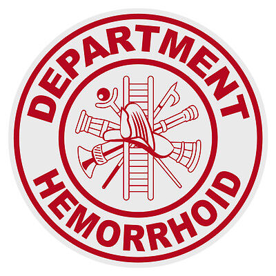 Department Hemorrhoid Small Round Reflective Firefighter Novelty Funny Decal