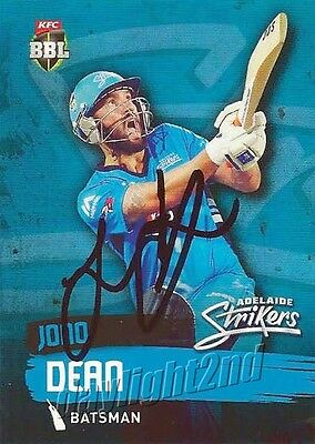 ✺Signed✺ 2015 2016 ADELAIDE STRIKERS Cricket Card JONO DEAN Big Bash League
