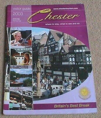 2003 Chester Visitor Guide (40 Pages)