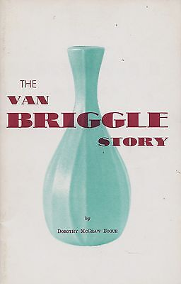 Van Briggle Art Pottery incl. Biography History / Scarce Book