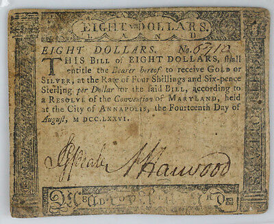 Maryland $8 EIGHT Spanish Milled Dollar Note August 14, 1776 Colonial Currency