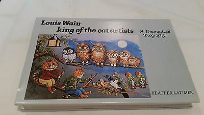 Louis Wain: King of the Cat Artists by Latimer, Heather - Hardcover Dust Jacket
