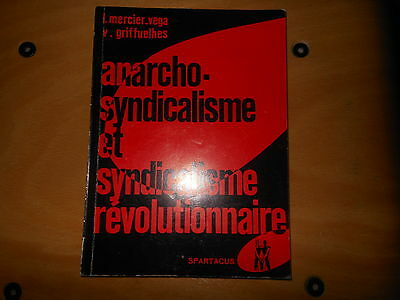 Anarcho-Syndicalisme Et Syndicalisme Revolutionnaire  In Spartacus Anarchie