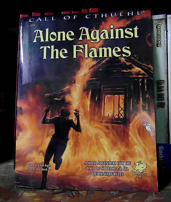 Call of Cthulhu RPG Alone Against The Flames Solo Adventure 7th Edition
