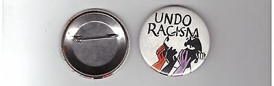 "UNDO RACISM Protest Cause PIN Button 2 1/4"" CELLULOID MULTI COLOR"